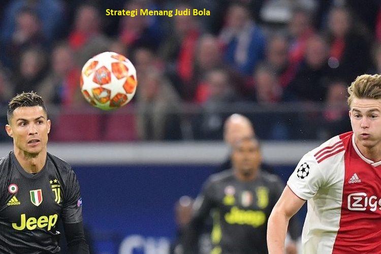 Strategi Menang Judi Bola